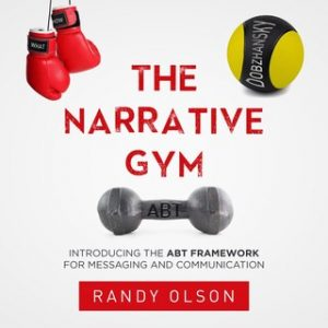 """Cover image for """"The Narrative Gym"""" by Randy Olson"""